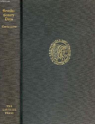 9781121617438: Revolutionary Days, Including Passages from My Life Here and There, 1876-1917