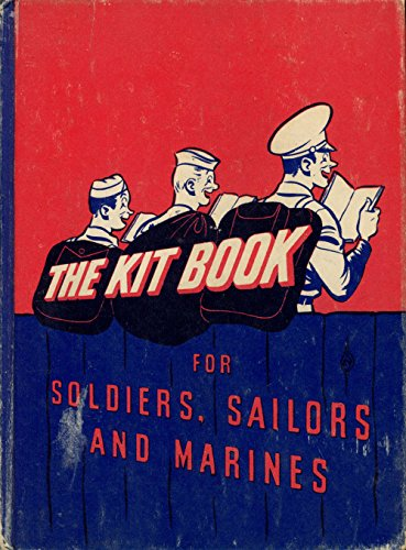 9781121654570: The Kit Book: For Soldiers, Sailors and Marines