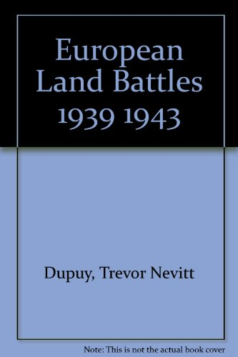 9781121662308: European land battles, 1939-1943 (The First book military history of World War II)