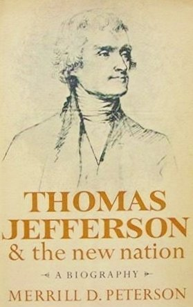 9781121708372: Thomas Jefferson and the New Nation: A Biography