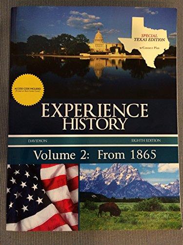 Experience History - Volume 2: From 1865: Davidson, James West, et. al