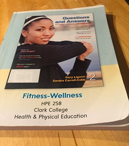 9781121737075: Questions and Answers; A Guide to Fitness and Wellness