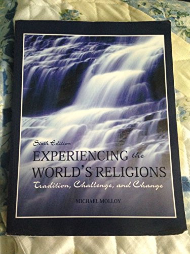 9781121770058: Experiencing the World's Religions; Tradition, Challenge, and Change, 6th Custom Hawaii Edition