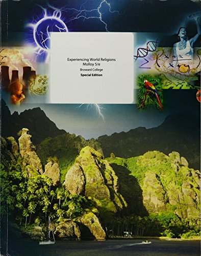 Experiencing World Religions Molloy 5th Edition Broward College Special Edition