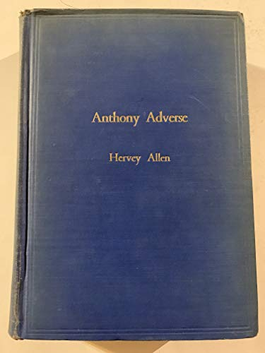 Anthony Adverse: Hervey Allen