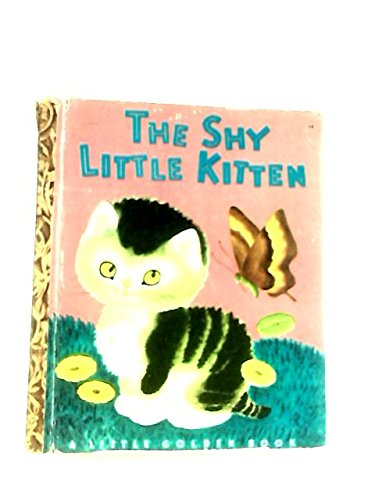 The Shy Little Kitten (A Little Golden Book) (1121827993) by Cathleen Schurr