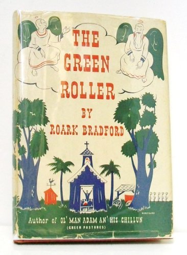 The Green Roller (1121833950) by Roark Bradford