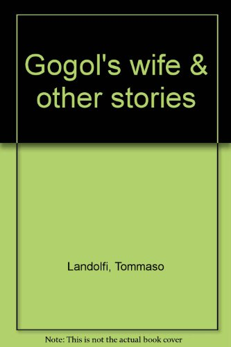 9781121859098: Gogol's wife & other stories