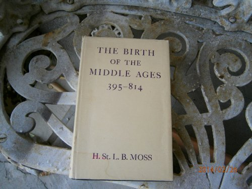 9781121861534: The Birth of the Middle Ages, 395-814