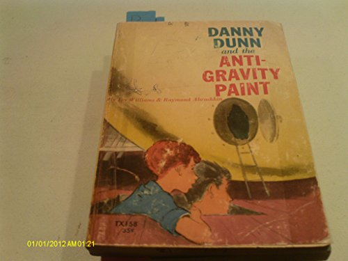 9781121872189: Danny Dunn & the Anti Gravity Paint
