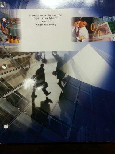 9781121896987: Managing Human Resources and Organizational Behavior Mgt 315 MSU