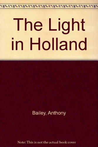 9781121897106: The Light in Holland