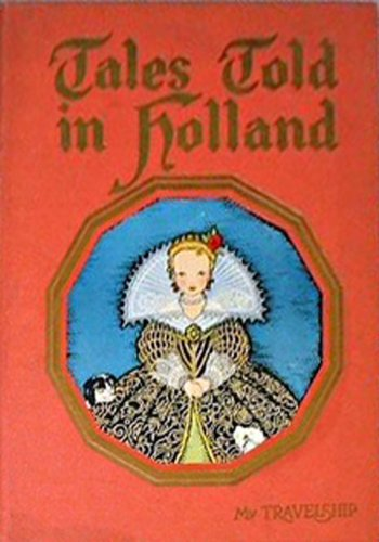 9781121974678: Tales Told in Holland