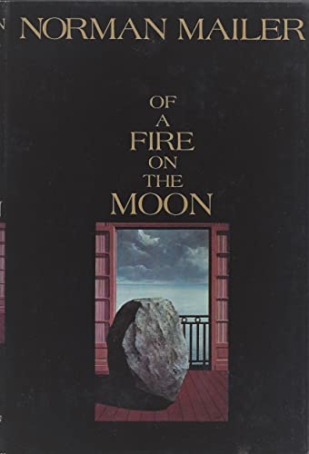 9781122024983: Of a Fire on the Moon 1ST Edition
