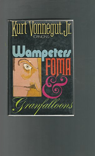 9781122046329: Wampeters Foma & Granfalloons 1ST Edition