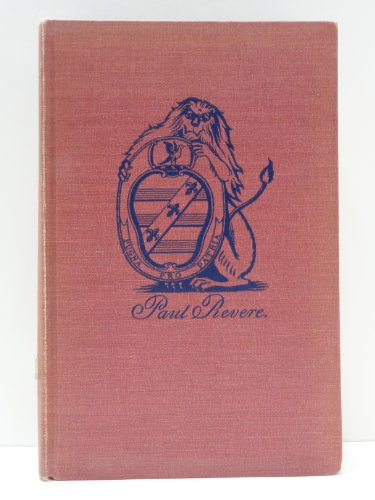 9781122088305: PAUL REVERE AND THE WORLD HE LIVED IN