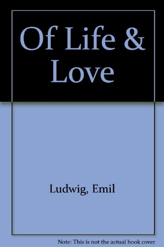 Of Life and Love: Ludwig, Emil