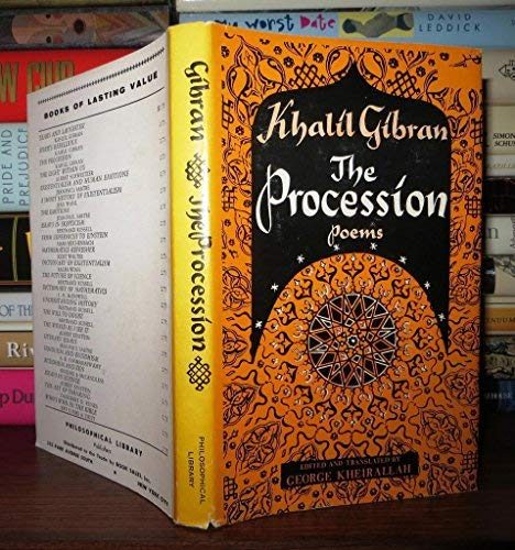The Procession: Gibran, Kahlil