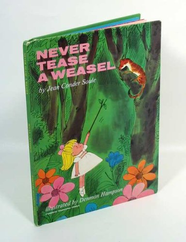 9781122106696: Never Tease a Weasel