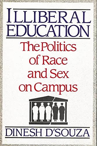 9781122142298: Illiberal Education Politics of Race & S