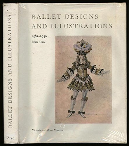 9781122162203: Ballet Designs and Illustrations, 1581 - 1940: A Catalogue Raisonne (Victoria and Albert Museum)