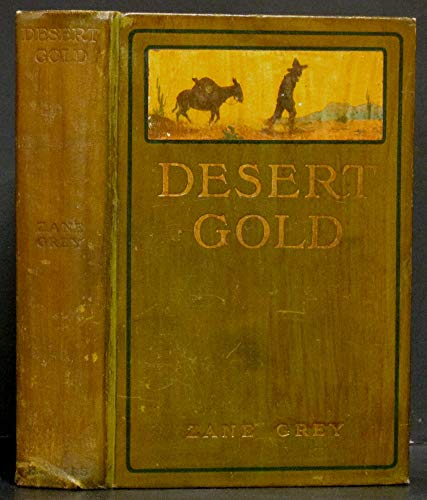 9781122169370: Desert gold: A romance of the border