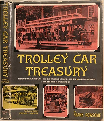 9781122197618: TROLLEY CAR TREASURY. A Century of American Streetcars- Horsecars, Cable Cars, Interurbans, and Trolleys.