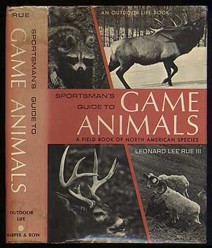 9781122214483: Sportsman's Guide To Game Animals: A Field Book of North American Species