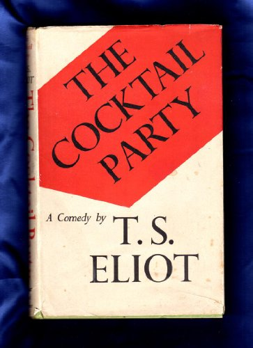 9781122217279: The Cocktail Party : a Comedy / by T. S. Eliot