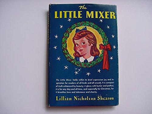9781122218627: The Little Mixer
