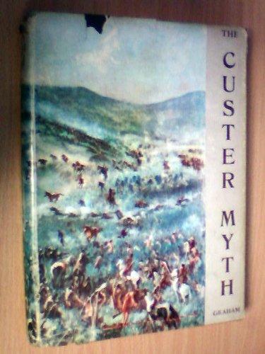9781122219242: The Custer Myth: A Source Book of Custeriana