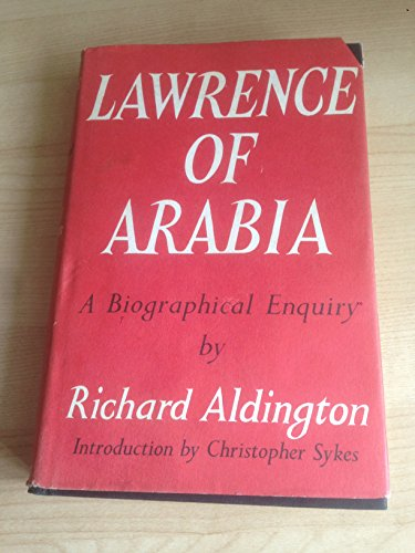 9781122222594: Lawrence of Arabia;: A biographical enquiry