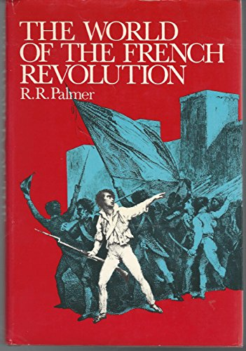 9781122272605: World of the French Revolution