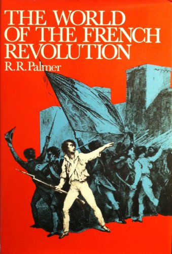9781122272605: The World of the French Revolution