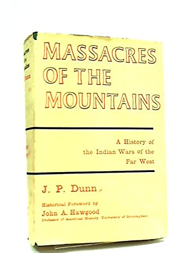 9781122276818: Massacres of the mountains;: A history of the Indian wars of the Far West, 1815-1875