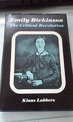9781122284776: Emily Dickinson: The Critical Revolution