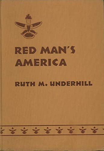9781122301435: Red Man's America;: A history of Indians in the United States