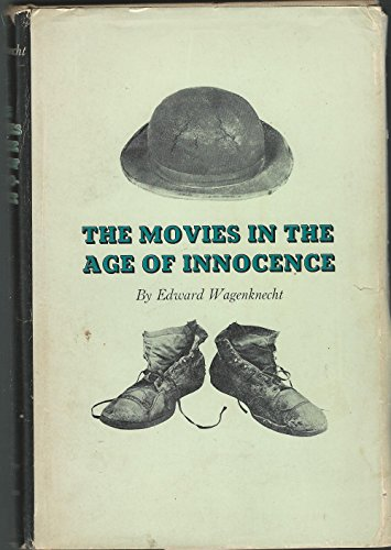 9781122363228: The Movies in the Age of Innocence