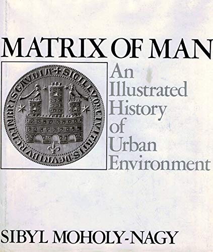 9781122423038: Matrix of Man: An Illustrated History of Urban Environment.