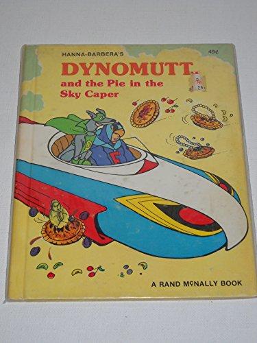 9781122492157: Dynomutt & the Pie in the Sky Caper