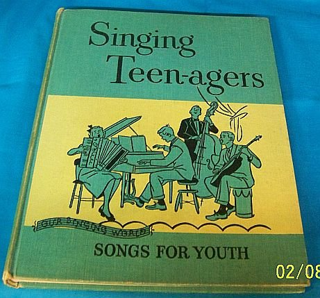 9781122559577: Singing Teen-agers Songs for Youth