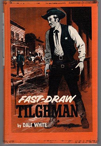 9781122586252: Fast-Draw Tilghman