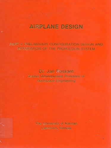9781122620635: Airplane Design Part II : Preliminary Configuration Design and Integration of the Propulsion System