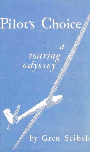 9781122637541: Pilot's choice;: A soaring odyssey