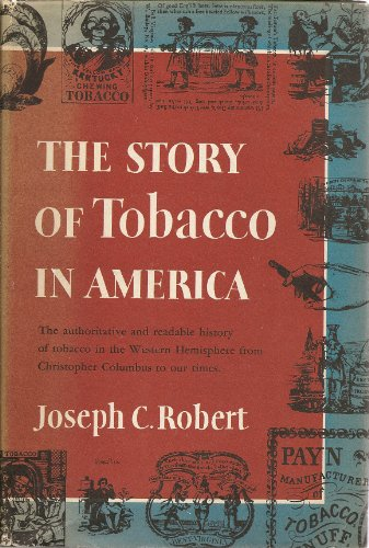 9781122659109: The story of tobacco in America