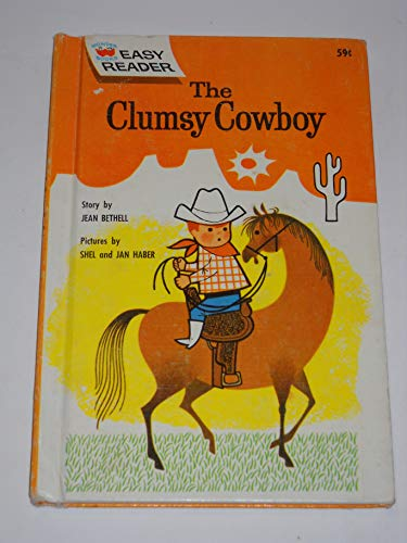 9781122676328: The Clumsy Cowboy (Wonder Books Easy Readers)