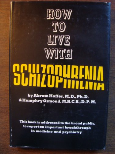 9781122677059: How to Live With Schizophrenia