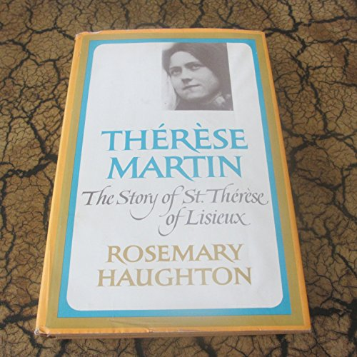 9781122680660: Therese Martin the Story of ST Therese O