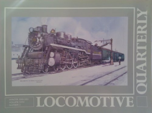 Locomotive Quarterly, Winter 2000-2001: Locomotive Quarterly