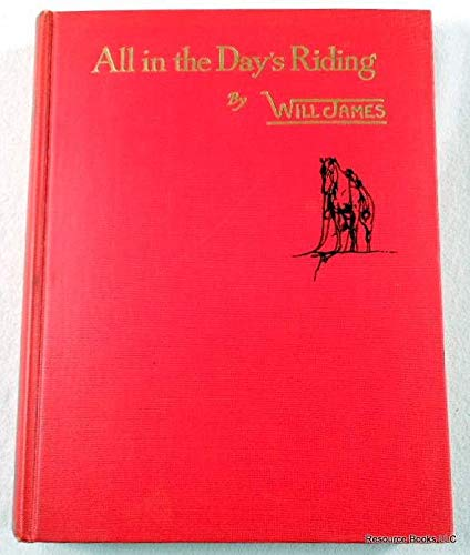 9781122688307: All In The Day's Riding